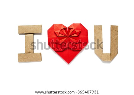 Origami text I LOVE YOU, U on white background isolated. Space for copy, lettering. Red paper heart. - stock photo
