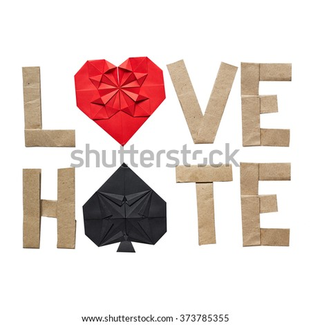 Origami text LOVE HATE on white background isolated. Space for copy, lettering. Red paper heart, black spades symbol. No shaddow. - stock photo