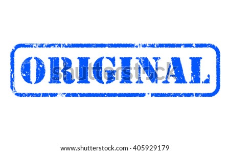 ORIGINAL rubber blue stamp text on white background - stock photo