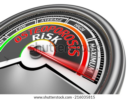 osteoporosis risk conceptual meter indicate maximum, isolated on white background - stock photo