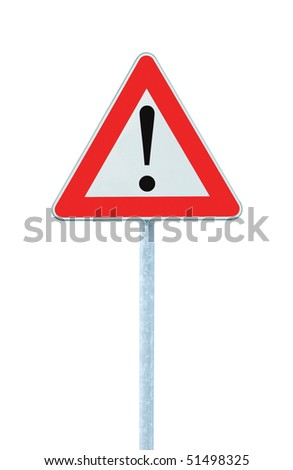Other Danger Ahead Warning Road Sign With Pole, isolated