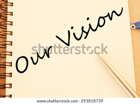 Our vision concept write on book