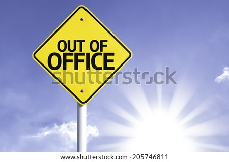 Out of Office road sign with sun background - stock photo