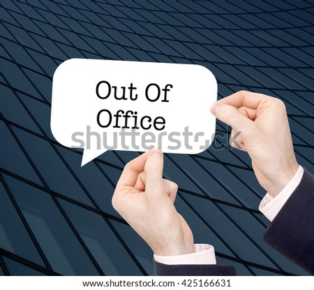 Out of office written in a speechbubble - stock photo