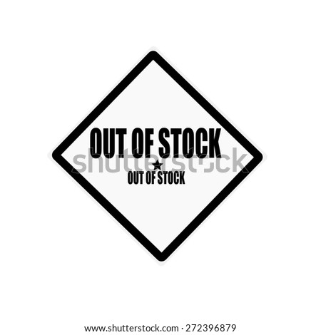 OUT OF STOCK black stamp text on white background - stock photo