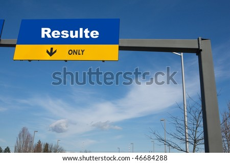Outdoor traffic billboard the word results on it - stock photo