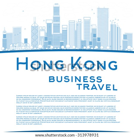 Outline Hong Kong skyline with blue buildings and copy space. Business travel and tourism concept with place for text. Image for presentation, banner, placard and web site. - stock photo