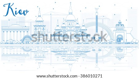 Outline Kiev skyline with blue buildings and reflections. Business travel and tourism concept with place for text. Image for presentation, banner, placard and web site. - stock photo