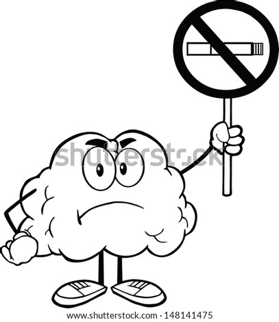 Outlined Angry Brain Cartoon Character Holding up A No Smoking Sign. Vector version also available in gallery - stock photo