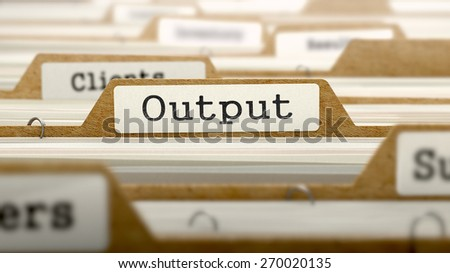 Output Concept. Word on Folder Register of Card Index. Selective Focus.
