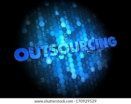 Outsourcing Concept on Dark Blue Digital Background. - stock photo
