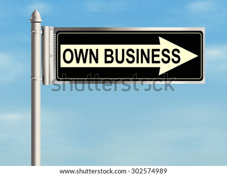 Own business. Road sign on the sky background. Raster illustration.