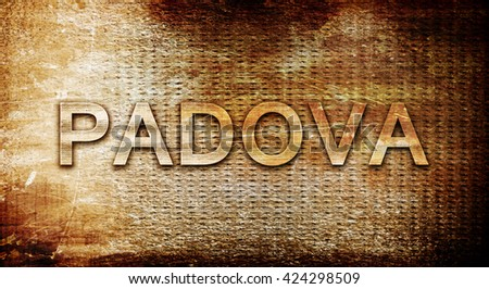 Padova, 3D rendering, text on a metal background
