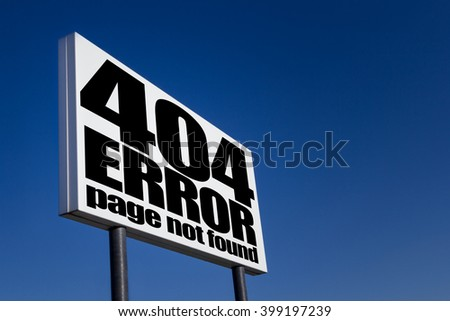 Page not found sign for missing web pages. - stock photo