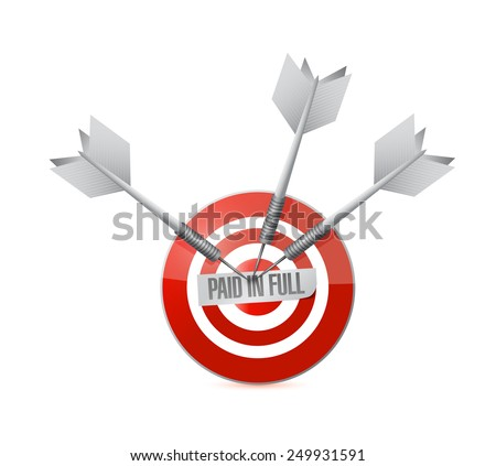 paid in full target illustration design over a white background - stock photo
