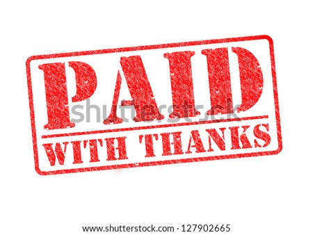 PAID WITH THANKS red rubber stamp over a white background. - stock photo