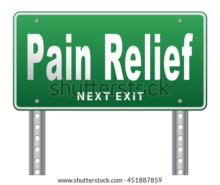 Pain relief or management by painkiller or other treatment of chronic back pain, road sign billboard. 3D illustration, isolated, on white  - stock photo