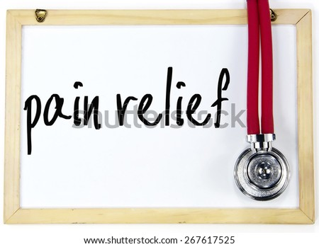 pain relief text write on blackboard - stock photo