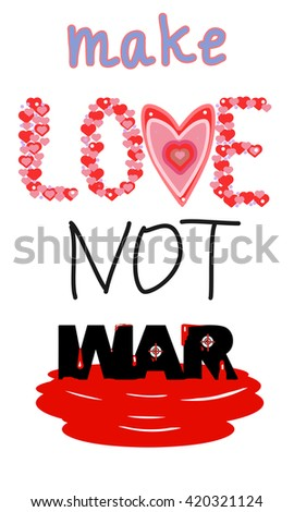 Painted Word Label Make Love Not War Letters Lined Composed Of Many Small