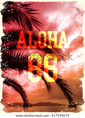 Palm tree print with slogan for t-shirt graphic and other uses