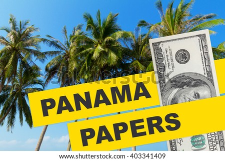 Panama Papers 2016 documents leak concept collage with tropical palm tress and dollar bill with with Panama Papers text. - stock photo
