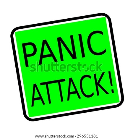 PANIC ATTACK black stamp text on green background - stock photo