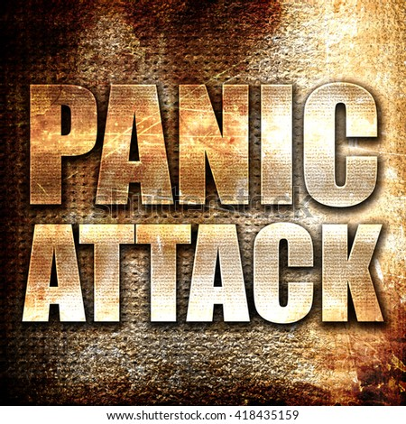 panic attack, rust writing on a grunge background - stock photo