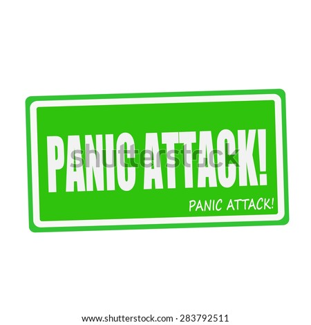 PANIC ATTACK white stamp text on green - stock photo