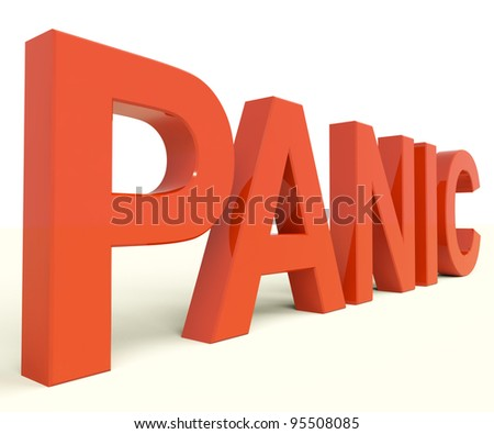 Panic Letters As Symbol for Emergency And Stress - stock photo