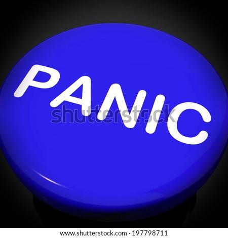 Panic Switch Showing Anxiety Panicking Distress - stock photo