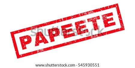 Papeete text rubber seal stamp watermark. Tag inside rectangular banner with grunge design and dust texture. Slanted glyph red ink sticker on a white background.
