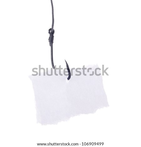 paper note at the fishing hook isolated on white background - stock photo