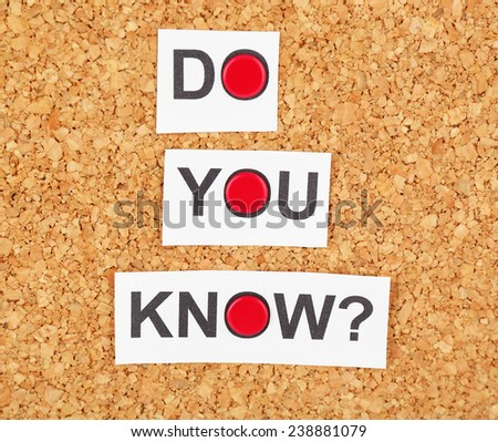 """Paper sheet with question """"Do you know?"""" on wooden background - stock photo"""
