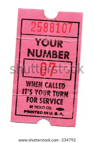 paper, ticket, pink, number, now serving, service, next, waiting, number is up