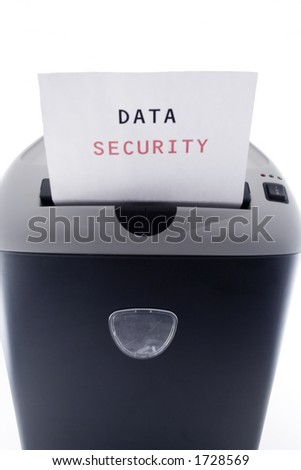 "Paper with ""Data Security"" being shredded"
