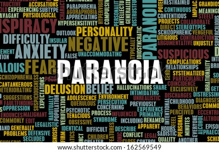 Paranoid and Paranoid Mental Anxiety as Concept - stock photo
