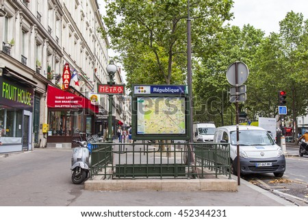 PARIS, FRANCE, on JULY 12, 2016. An entrance on metro station on the area of the Republic