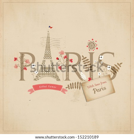 Paris (with love from Paris ) - stock photo