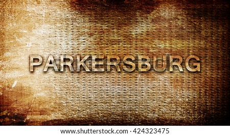parkersburg, 3D rendering, text on a metal background