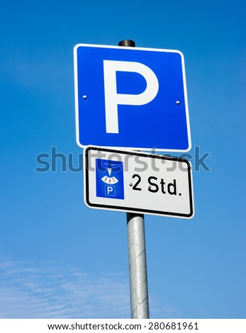 Parking sign with two hours of parking time / Parking sign