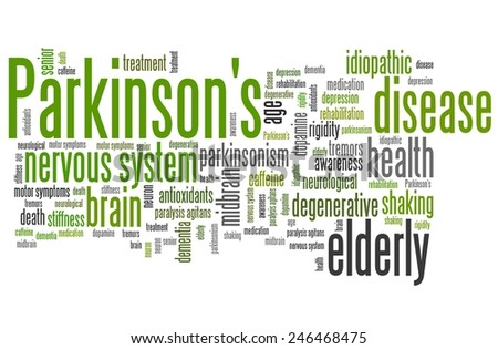 Parkinson's disease problems - health concepts word cloud illustration. Word collage concept. - stock photo
