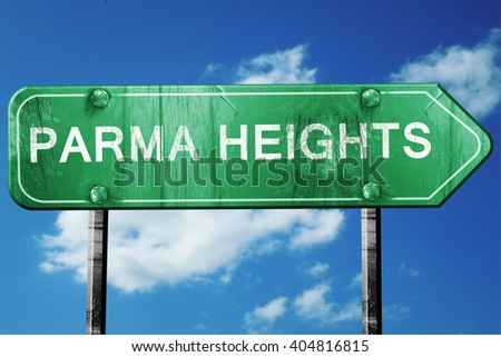parma heights road sign , worn and damaged look