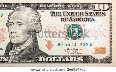 Part of ten dollar bill �¢?? American money. - stock photo
