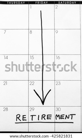 "Partial grid of paper calender with handwritten arrow pointing to the word ""RETIREMENT"" at bottom, in black and white"