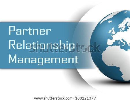 Partner Relationship Management concept with globe on white background