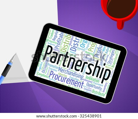Partnership Word Showing Work Together And Union