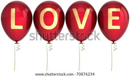 Party balloons love word Valentine's Day decoration Mother's Day birthday anniversary romantic celebration holiday marriage wedding life events greeting card design element 3d render isolated on white - stock photo