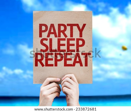 Party Sleep Repeat card with a beach on background - stock photo
