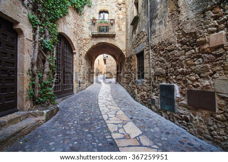 Passageway in the old town of Pals in Girona, Catalonia.