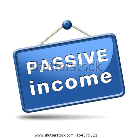passive income earn money online earn more work less residual recurring income - stock photo